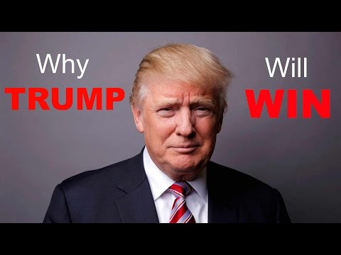Why Trump Will Win on Election Day