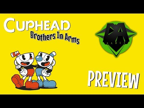 CUPHEAD SONG (BROTHERS IN ARMS) PREVIEW - DAGames