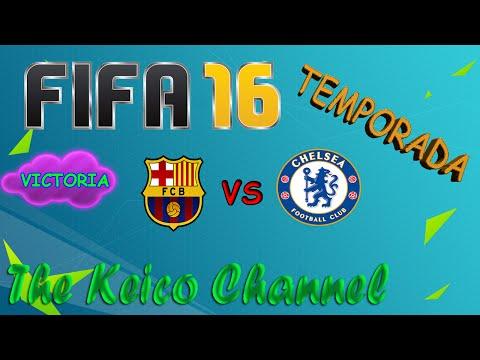 FIFA 16 PC Temporada Barcelona vs Chelsea Victoria