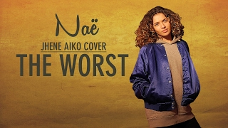 Booboo'zzz All Stars Feat. Naë - The Worst (Jhené Aiko Cover)