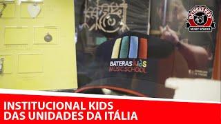 Institucional Kids das Unidades da Itália
