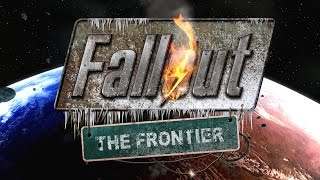 Fallout The Frontier Official Onwards Trailer