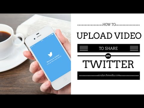 Ways To Share Or Upload Your Video On Twitter
