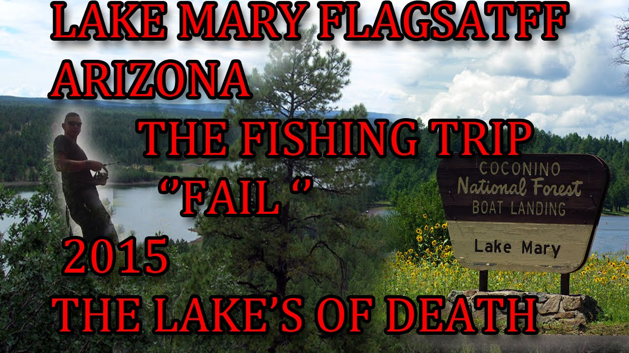 39 fishing 39 lake marry flagstaff az 39 39 fail 39 39 youtube for Fishing in flagstaff