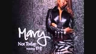 mary-j-blige-ft-eve---not-today