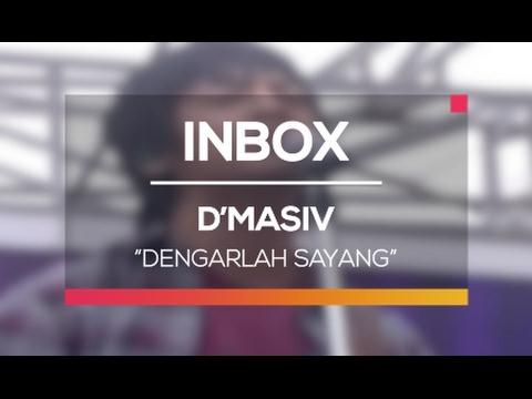 D'Masiv - Dengarlah Sayang (Inbox Spesial Valentine)