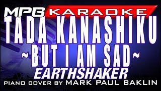 But I Am Sad (Karaoke Instrumental Cover) - Mark Paul Baklin