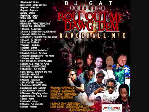 DANCEHALL  MIX_SEPTEMBER 2018 [RAW] ROLL OUT ME DAWG DEM   FT ALKALINE/RYGIN KING/PRINCE PIN & MORE