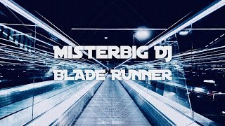 Blade Runner Theme End Titles (Cover by Misterbig Dj)