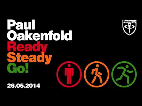 Paul Oakenfold - Ready, Steady, Go (Beatman & Ludmilla Remix)