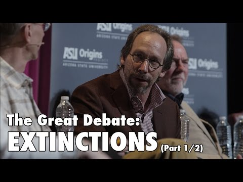 The Great Debate: EXTINCTIONS (OFFICIAL) - (Part 1/2)