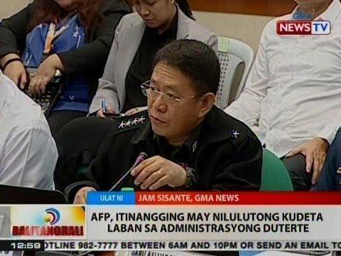 BT: AFP, itinangging may nilulutong kudeta vs. Administrayong Duterte