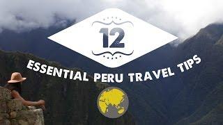 TOP 12 PERU TRAVEL TIPS! | Peru Travel Guide: Part 2