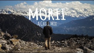 Morii // A Chill Mix