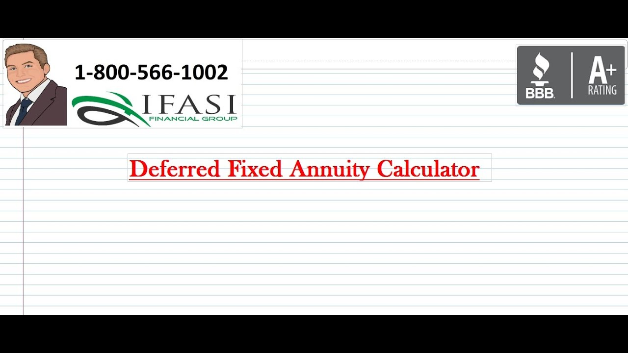 Annuity Quotes Deferred Fixed Annuity Calculator Fixed Annuity Calculators  Youtube