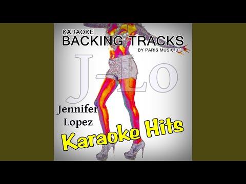 Baby I Love You (Originally Performed By Jennifer Lopez) (Karaoke Version)