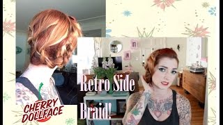 Dirty Hair Fix: Easy Retro Side Braid Vintage Hair Tutorial by CHERRY DOLLFACE Thumbnail