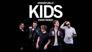 OneRepublic, Seeb   Kids Audio
