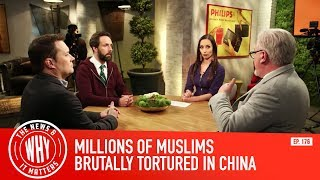 millions-of-muslims-brutally-tortured-in-china-l-the-news-why-it-matters-ep-176