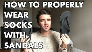 How To Properly Wear Socks & Sandals