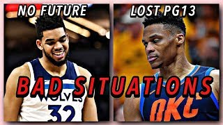 6 NBA Stars In The Worst Current Situations