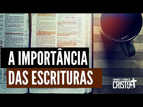 A IMPORTÂNCIA DAS ESCRITURAS from YouTube · Duration:  22 minutes 50 seconds