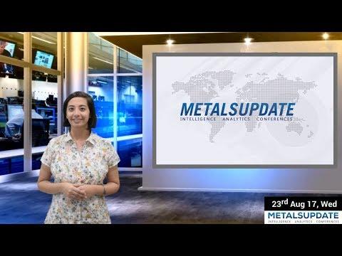 Daily Metals- Iron,Steel,Copper,Aluminium,Zinc,Nickel-Prices,News,Analysis & Forecast - 23/08/2017