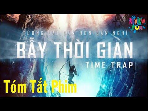 Xem phim Bẫy thời gian (Time trap) - REVIEW FUN | BẪY THỜI GIAN - TIME TRAP 2018