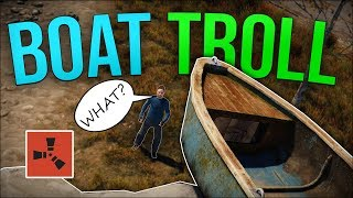 TROLLING EVERYONE ON MY SERVER WITH BOATS?! - Rust