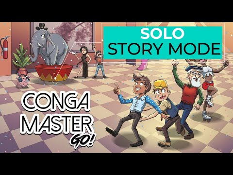 Conga Master GO! -Solo Story Mode- Dancing My Pants off |