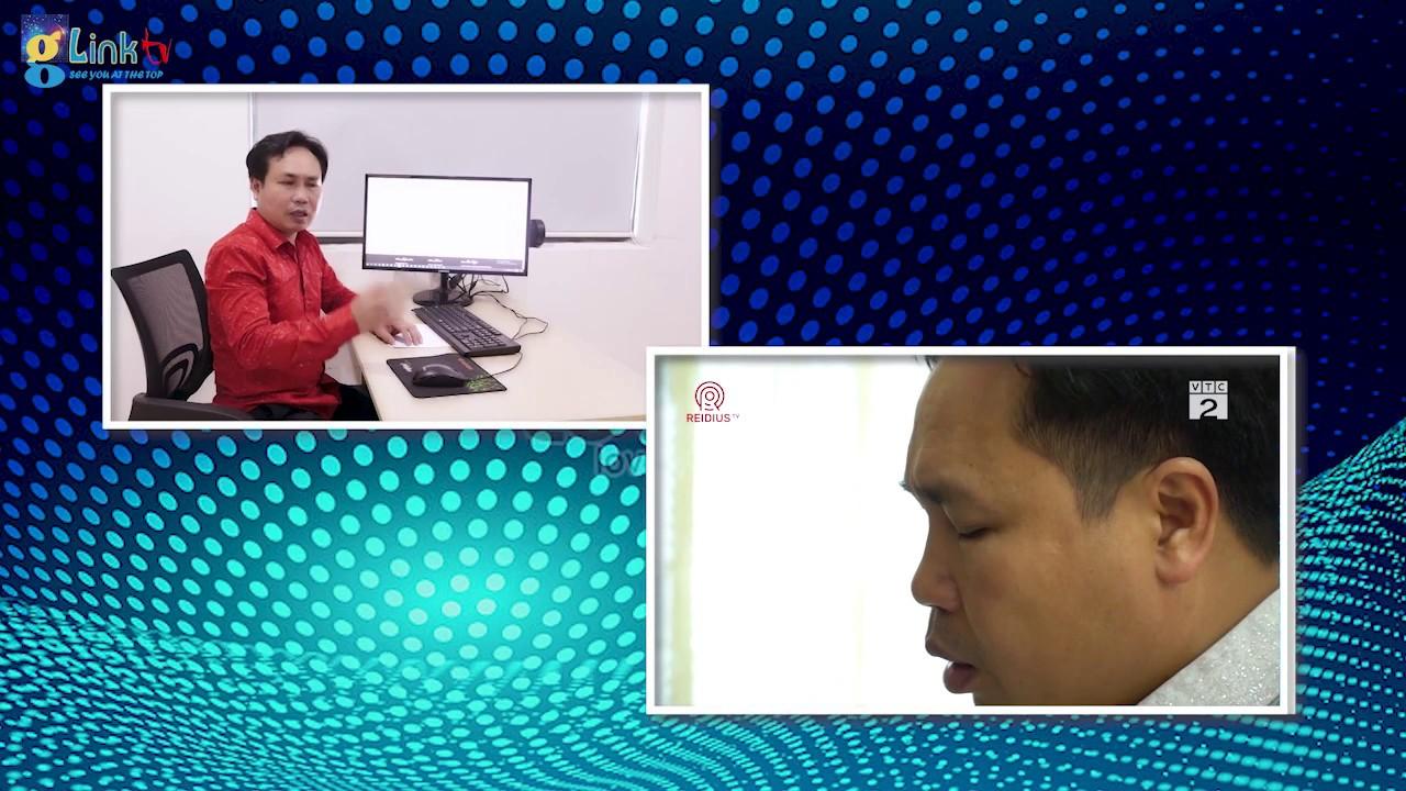 Glink APPS TV 12: DAVID TRINH TRƯƠNG CHIA SẺ NHỮNG KẾ HOẠCH SẮP TỚI CỦA TẬP ĐOÀN GLINK APP