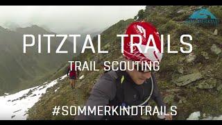PITZTAL TRAILS - Trailrunning und Strecken Scouting im Pitztal