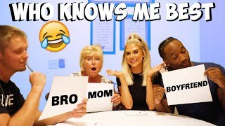 WHO KNOWS ME BETTER??? (BOYFRIEND vs. MOM & BROTHER)