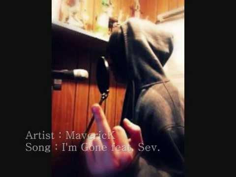 MavericK - I'm Gone (feat. Sev)