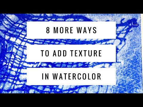 8 Advanced Watercolor Texture Techniques | Adding Texture to your painting