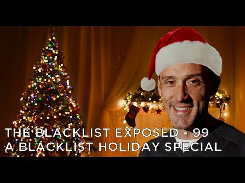 The Blacklist Exposed – S5 – A Blacklist Holiday Special with Jon Bokenkamp