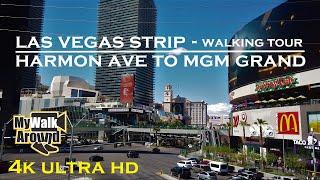 Las Vegas Strip - walking tour from Harmon Ave to MGM Grand (4k video)