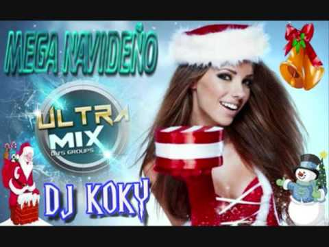 MEGA NAVIDEÑO DJ KOKY SALTA CAPITAL (ULTRA MIX DJS GROUPS)