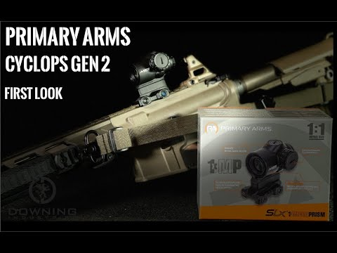 Primary Arms Cyclops Gen 2 - First Look