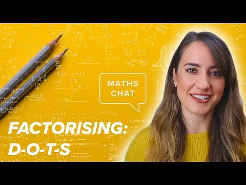 Quadratics: Lesson 4- Factorising Using DOTS | Maths Chat | High School Maths Teacher