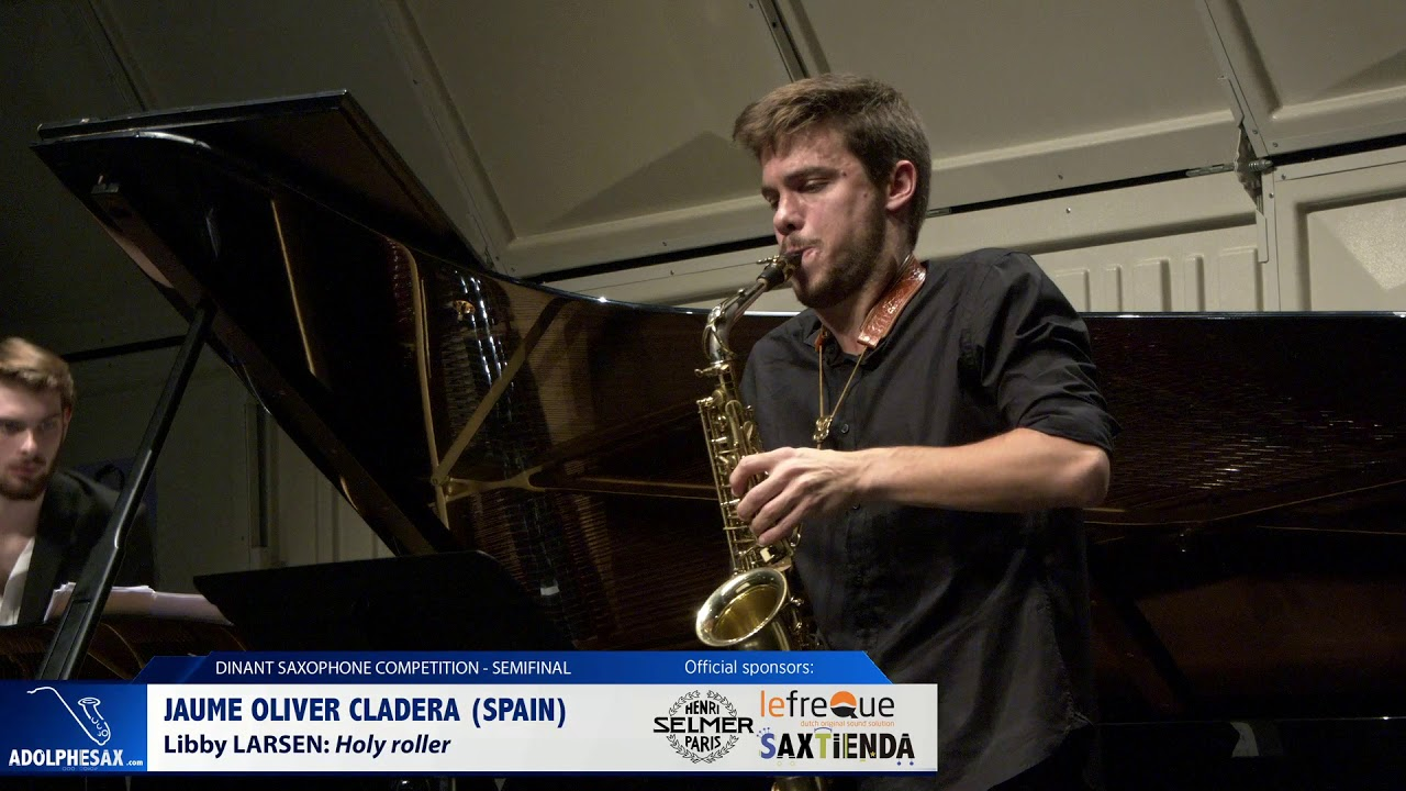 Jaume Oliver Cladera (Spain) – Holly Roller by Libby Larsen (Dinant 2019)