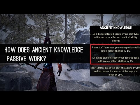 How does Ancient Knowledge Passive work? Destruction Staff ESO