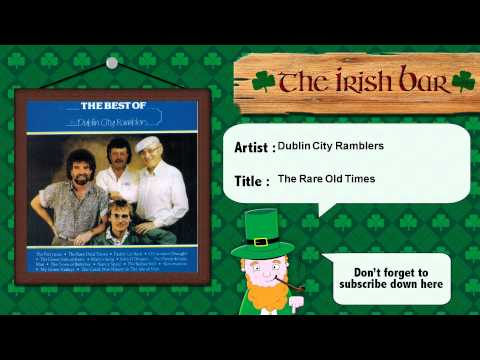 Dublin City Ramblers - The Rare Old Times