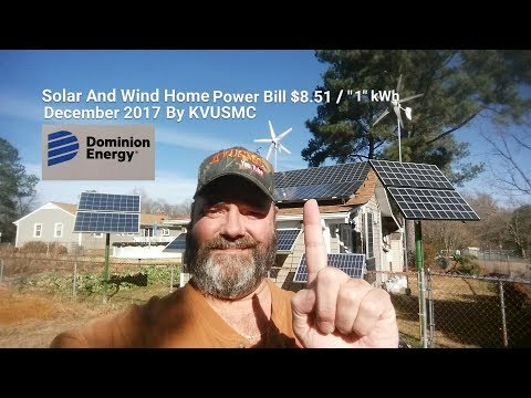"Solar And Wind Home Power Bill $8.51/ ""1"" kWh December 2017 By KVUSMC"