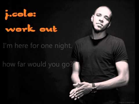 J Cole - Work Out lyrics and Free mp3 download