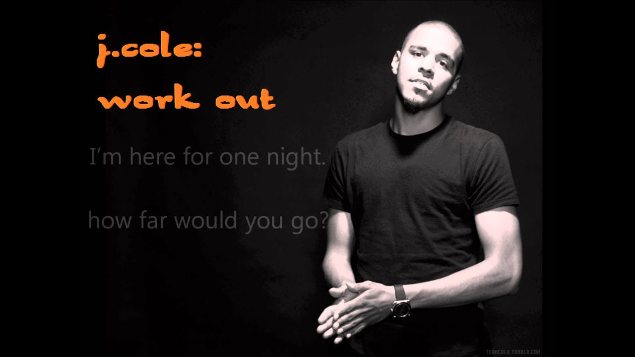 j cole work out song download