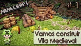 Minecraft - Vamos construir uma Vila Medieval #1