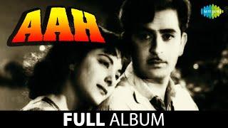 Aah   Jane Na Nazar   Raja Ki Aayegi Barat   Jhanan Jhanan   Raj Kapoor   Nargis   Vijayalakshmi