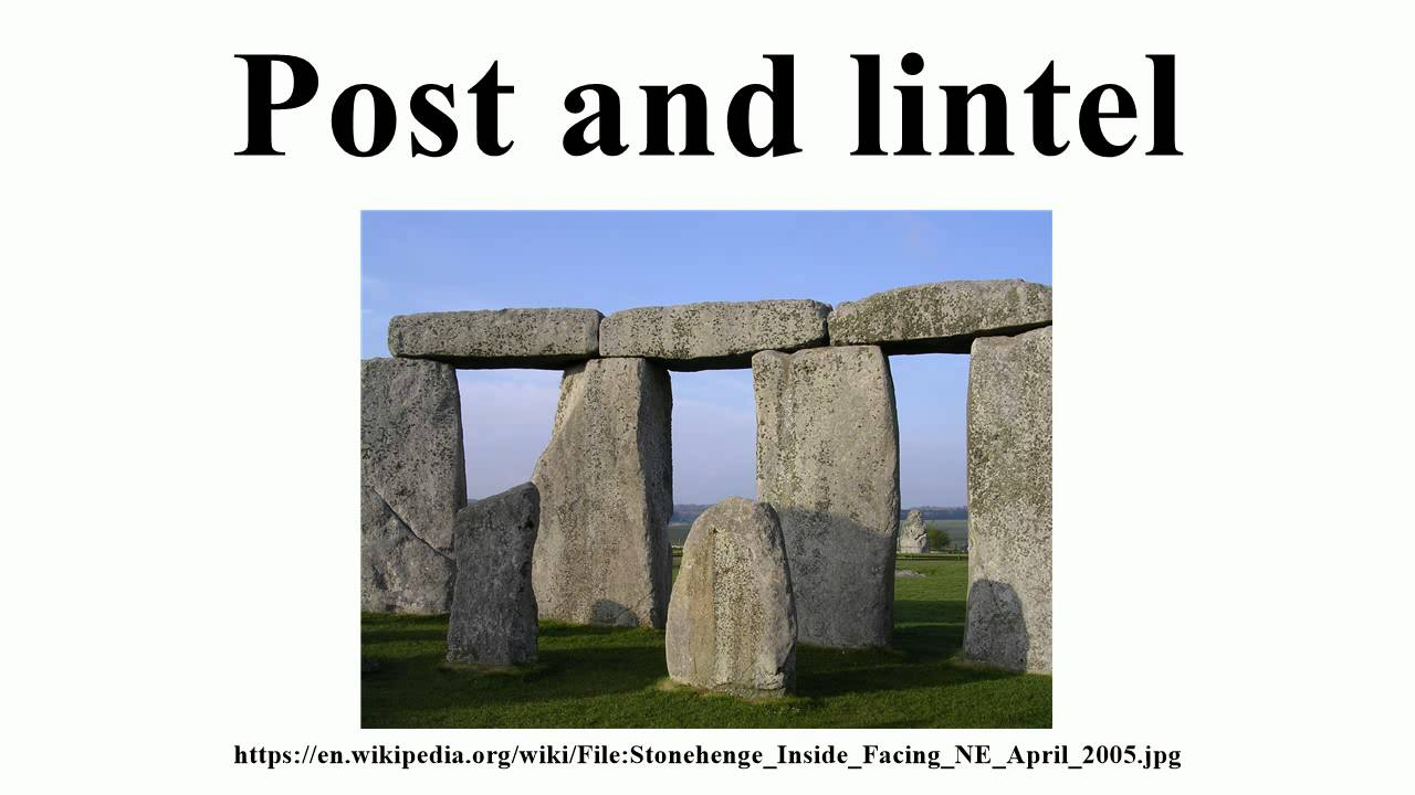 Post And Lintel : Post and lintel youtube