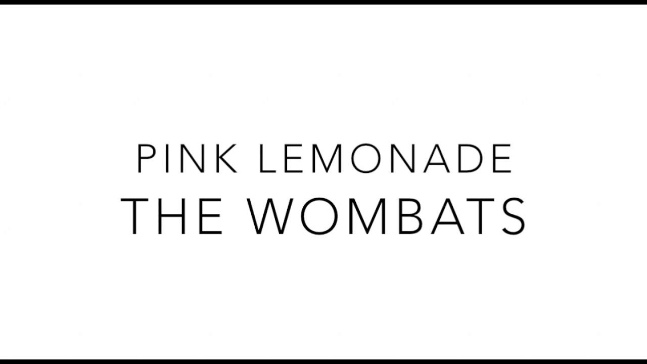 pink-lemonade-the-wombats-morgan-c